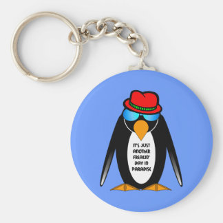 It s just another freakin day in paradise keychain