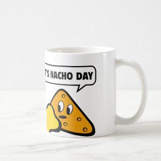It's Nacho Day Coffee Mug