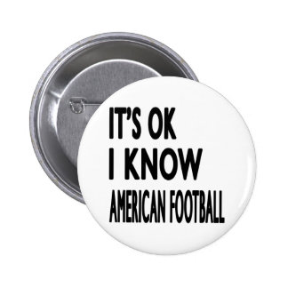 It s OK I Know American Football Dance Pin