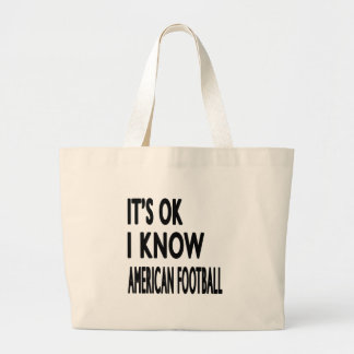 It s OK I Know American Football Dance Canvas Bag