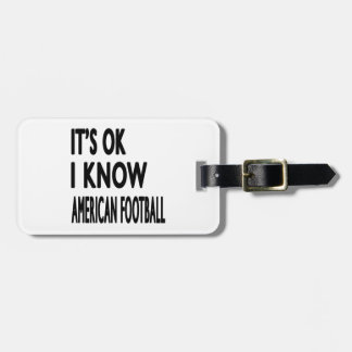 It s OK I Know American Football Dance Bag Tags