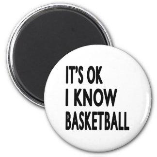 It s OK I Know Basketball Dance Refrigerator Magnet