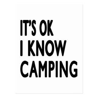 It s OK I Know Camping Dance Postcards