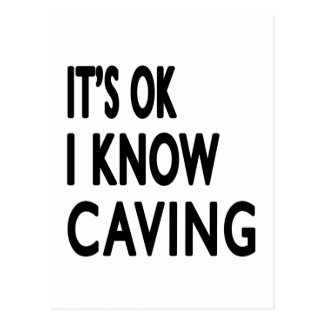 It s OK I Know Caving Dance Post Card