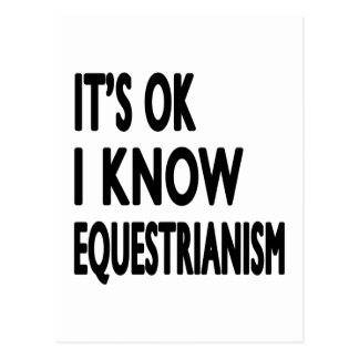 It s OK I Know Equestrianism Dance Post Cards