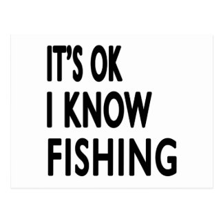 It s OK I Know Fishing Dance Post Cards