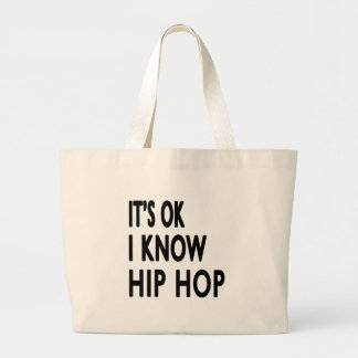 It s OK I Know Hip Hop Canvas Bag