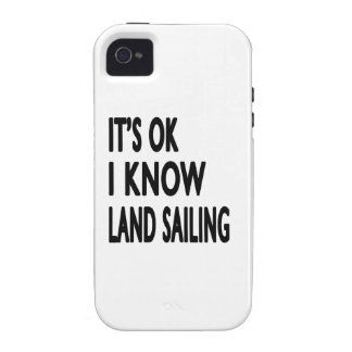 It s OK I Know Land Sailing Case For The iPhone 4