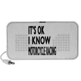 It s OK I Know MOTORCYCLE RACING iPod Speakers