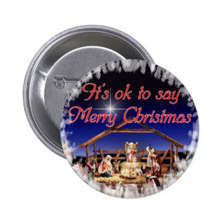 It s ok to say Merry Christmas Button