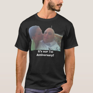 It's our 1st Anniversary!! T-Shirt