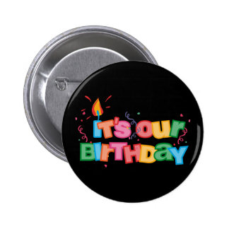 It s Our Birthday Letters Pinback Buttons