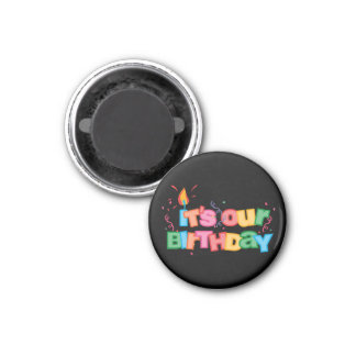 It s Our Birthday Letters Refrigerator Magnet