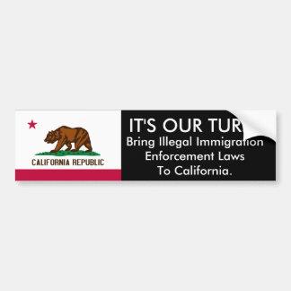 IT S Our Turn California Bumper Sticker
