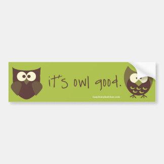 It s Owl Good Bumper Stickers