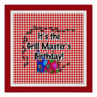It s the Grill Master s Birthday Party Posters