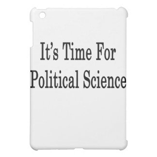 It s Time For Political Science iPad Mini Cases