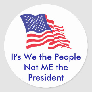 It s We the People Not Me the P Stickers