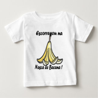 it slipped in is born of bacana baby T-Shirt