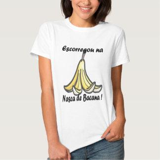 It slipped in Nasca de Bacana T-shirt