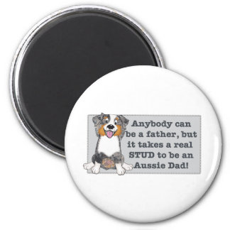 It take a stud to be an Aussie Dad 6 Cm Round Magnet