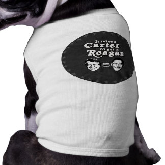 It takes a Carter to get a Reagan Pet Tshirt