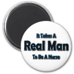 It Takes a Real Man To Be a Nurse