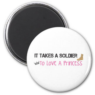 It Takes A Soldier To Love A Princess 6 Cm Round Magnet