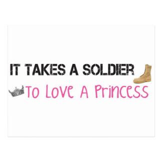 It Takes A Soldier To Love A Princess Postcard