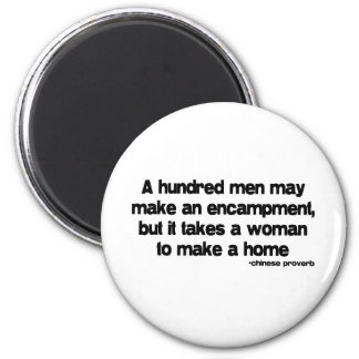 It Takes a Woman quote 6 Cm Round Magnet