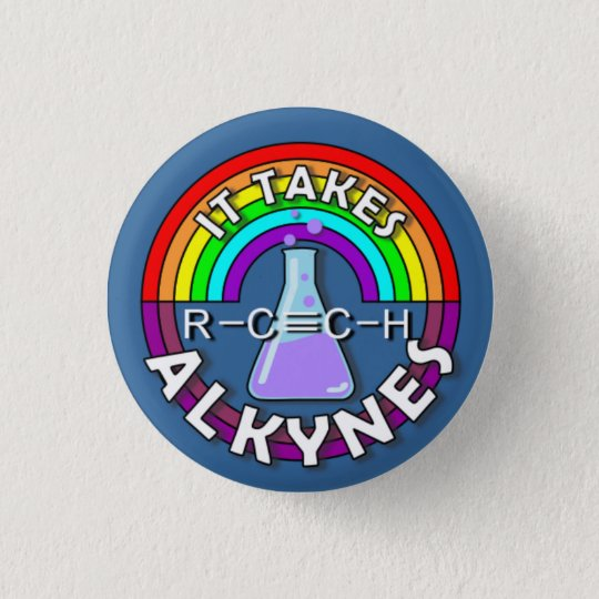 It takes ALKYNES! Rainbow flask chemistry pun pin