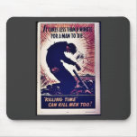 It Takes Less Than Minute For A Man To Die Mouse Pad