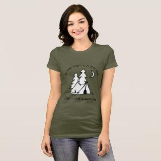 It the tent is a rock'in - MzSandino T-Shirt