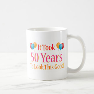 It Took 50 Years To Look This Good Basic White Mug