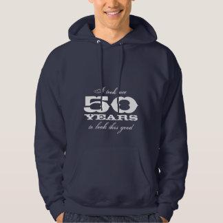 It took 50 years to look this good Birthday hoodie