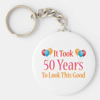 It Took 50 Years To Look This Good Key Ring