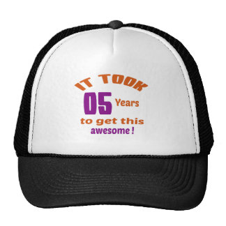 It took 5 years to get this awesome ! trucker hat
