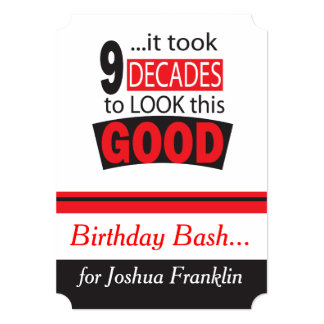 It Took 9 Decades to Look this Good  90th Birthday 13 Cm X 18 Cm Invitation Card