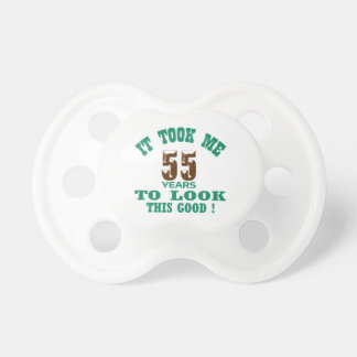 It took me 55 years to look this good ! baby pacifiers