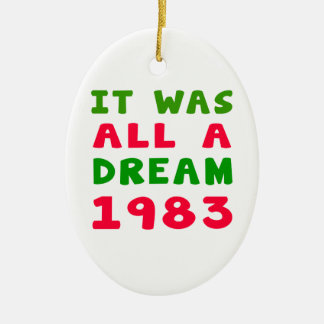 It was all a dream 1983 christmas ornament