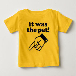 it was the pet! t shirt