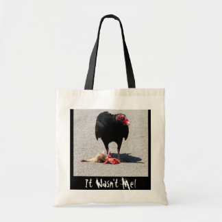 It Wasn't Me! Tote Bag
