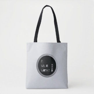It Will Be Worth It Christian Verse Tote Bag