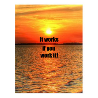 It Works If You Work It Postcard