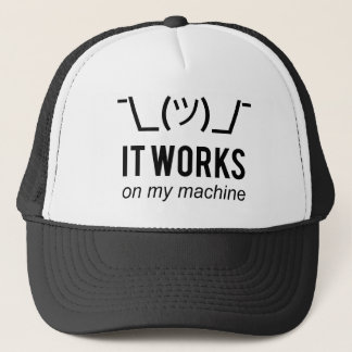 It works on my machine - Programmer Excuse Black Trucker Hat