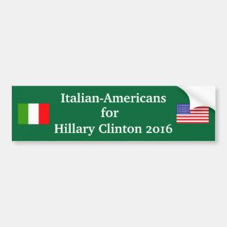 Italian Americans for Hillary Clinton 2016 Bumper Sticker