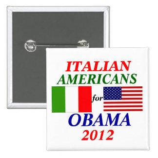 Italian americans for Obama 15 Cm Square Badge