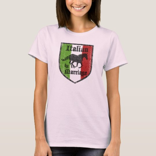 Italian by Marriage Womens T-Shirt
