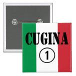 Italian Cousins Girls : Cugina Numero Uno 15 Cm Square Badge