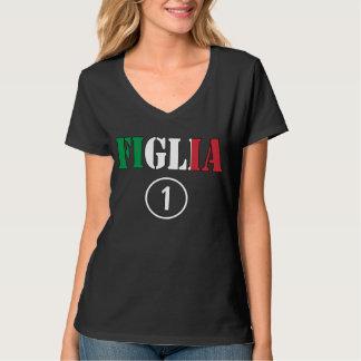 Italian Daughters : Figlia Numero Uno T Shirt